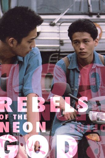 Watch Rebels of the Neon God