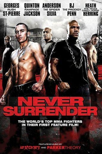 Never Surrender Poster