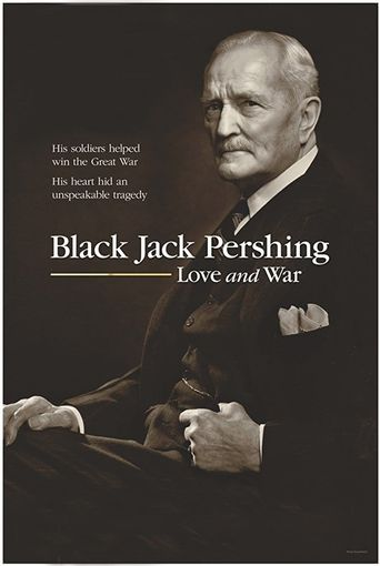 Black Jack Pershing: Love and War Poster