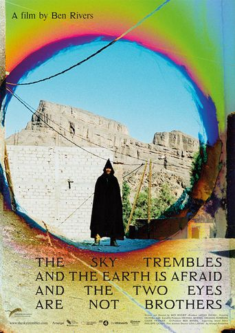 The Sky Trembles and the Earth Is Afraid and the Two Eyes Are Not Brothers Poster