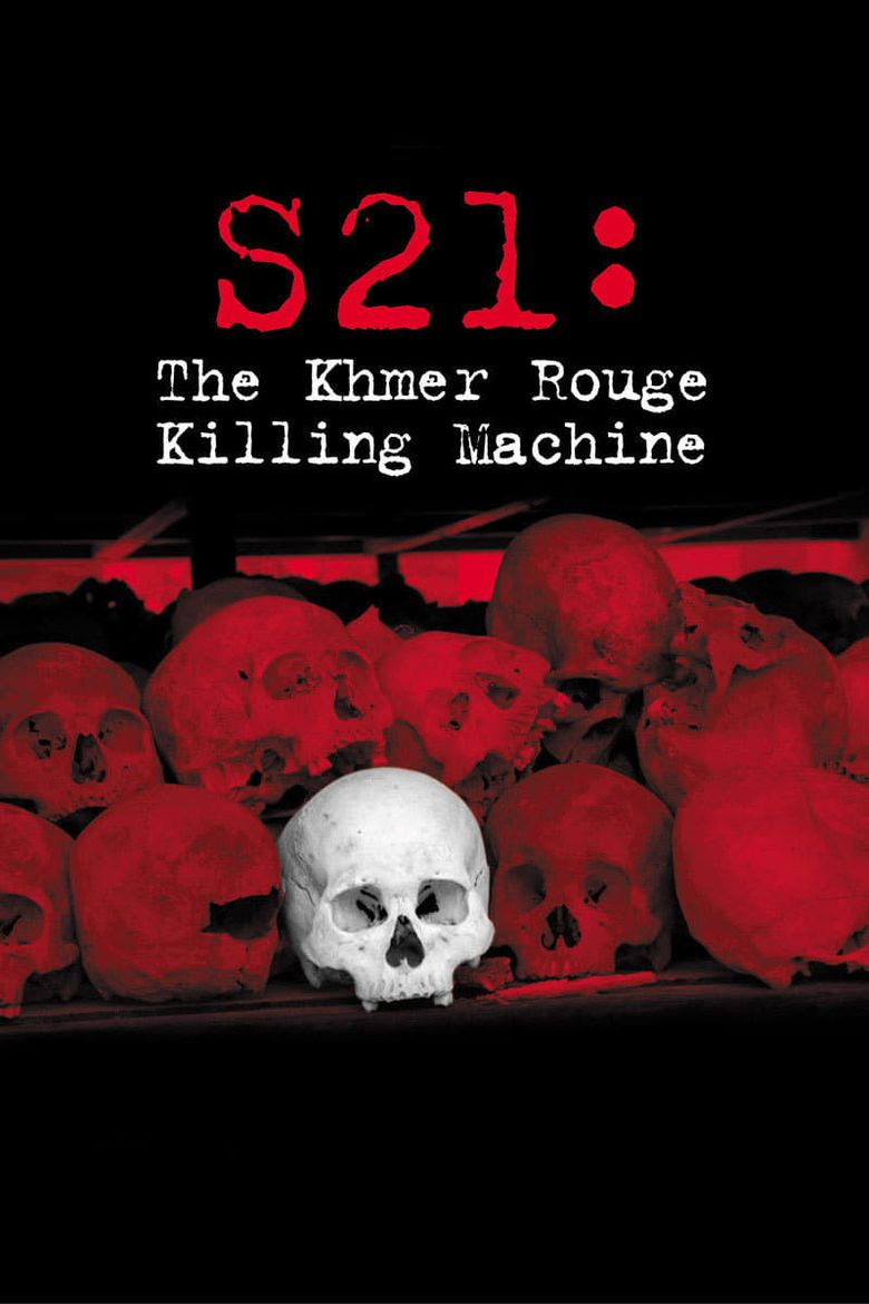 S21: The Khmer Rouge Death Machine Poster