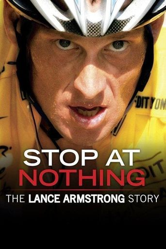 Stop at Nothing: The Lance Armstrong Story Poster