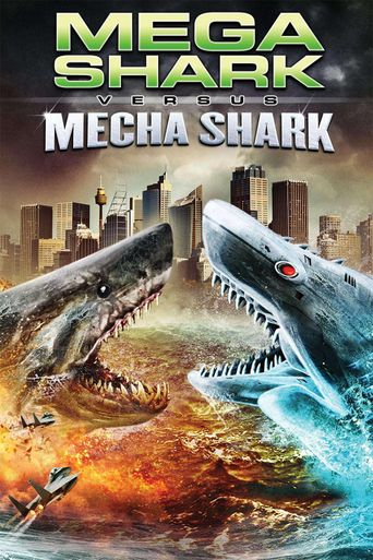 Mega Shark vs. Mecha Shark Poster