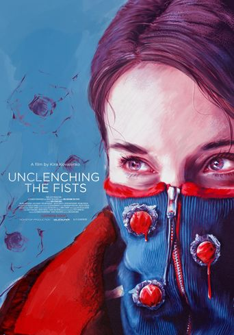 Unclenching the Fists Poster
