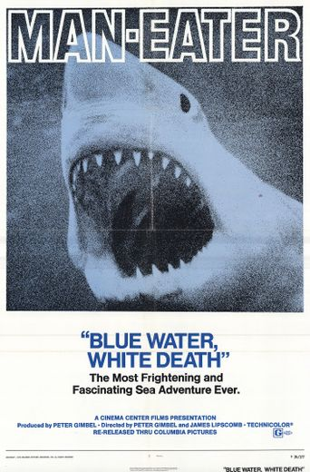 Blue Water, White Death Poster