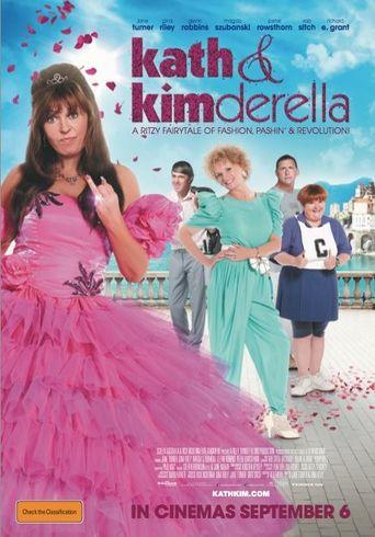Kath & Kimderella Poster