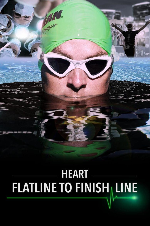 HEART: Flatline to Finish Line Poster