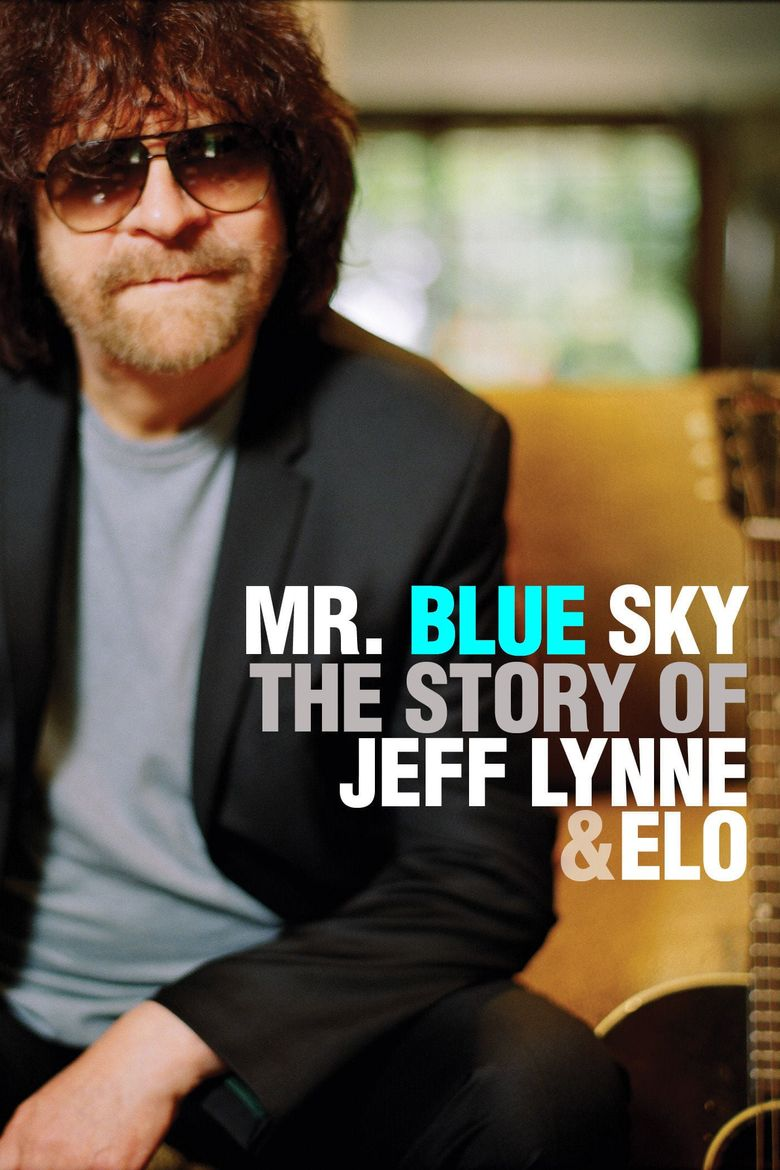 Mr. Blue Sky: The Story of Jeff Lynne & ELO Poster