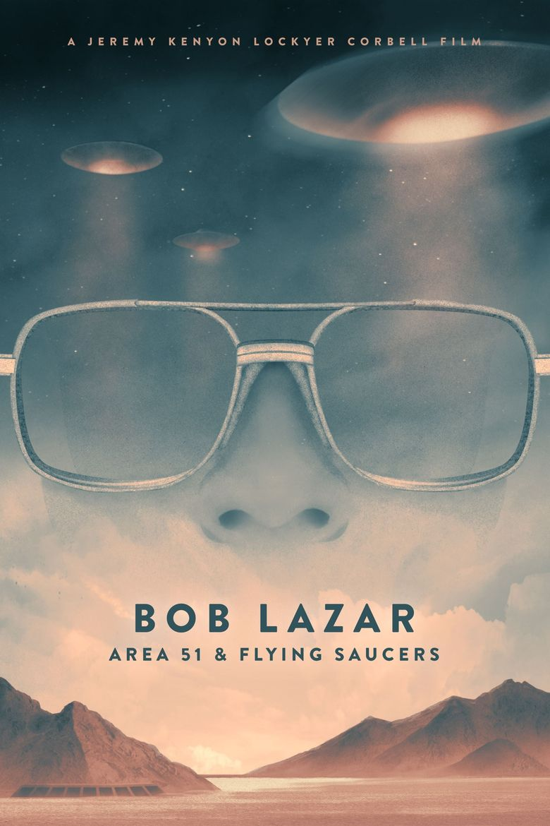 Bob Lazar: Area 51 and Flying Saucers Poster