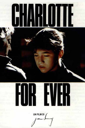 Charlotte for Ever Poster