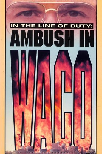 Ambush in Waco: In the Line of Duty Poster