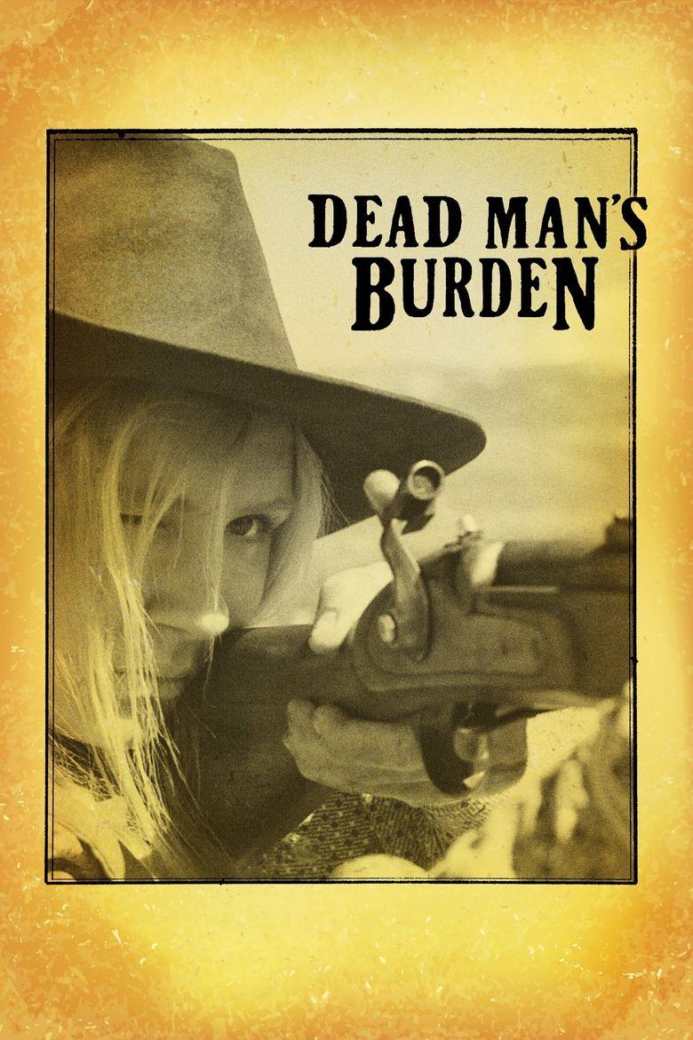 Dead Man's Burden Poster