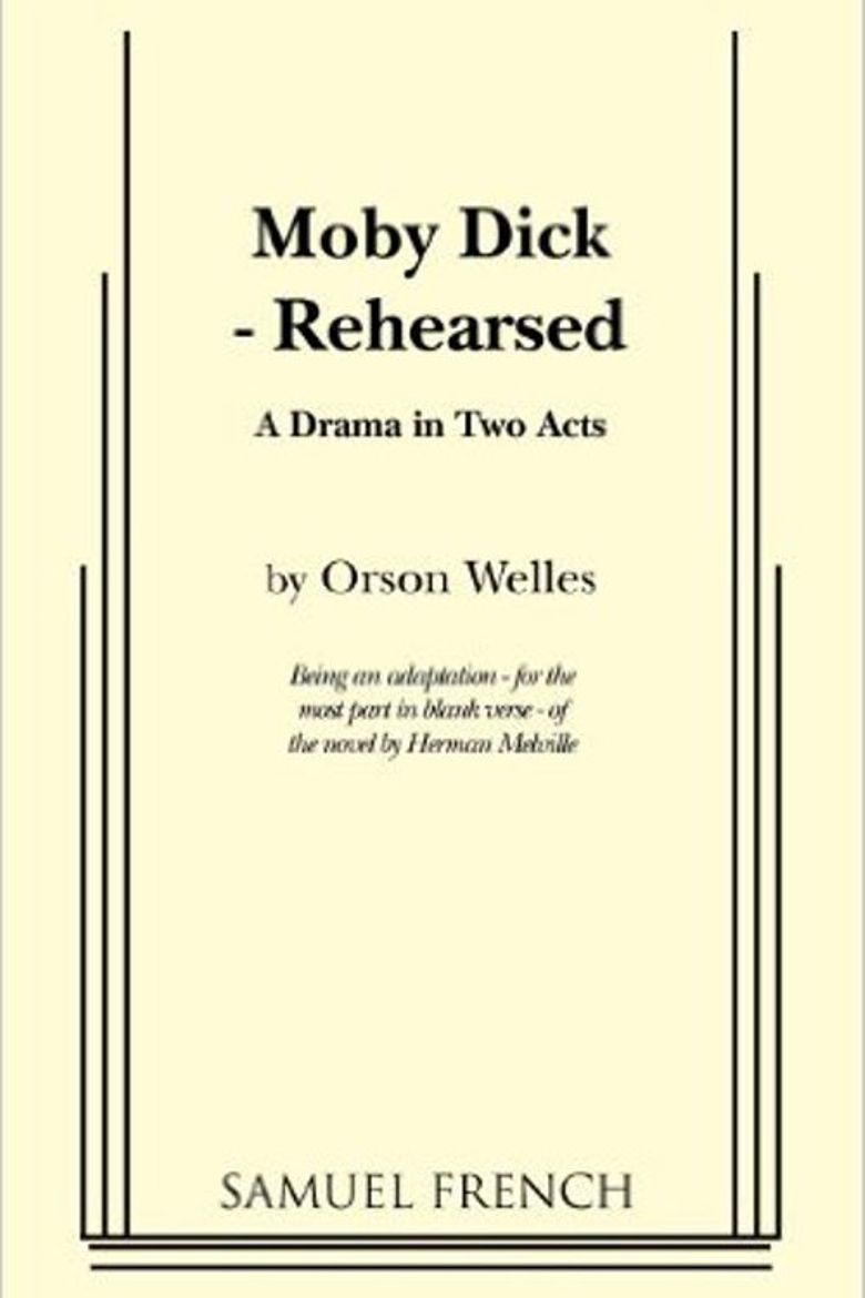 Moby Dick Rehearsed Poster