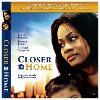 Closer to Home Poster