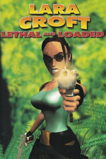 Lara Croft: Lethal and Loaded Poster