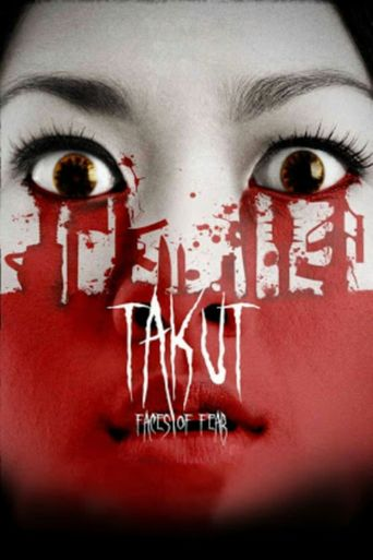 Takut: Faces of Fear Poster