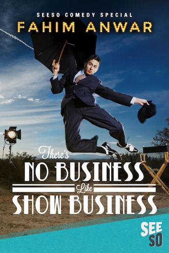 Fahim Anwar: There's No Business Like Show Business Poster