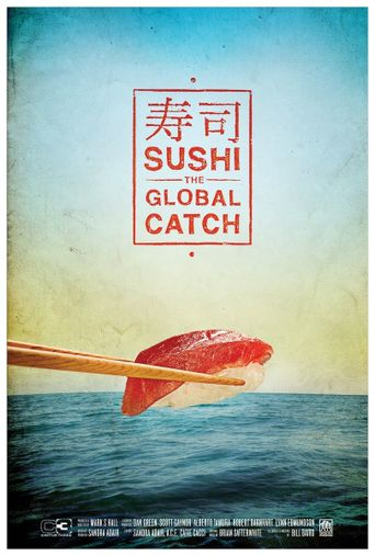 Sushi: The Global Catch Poster