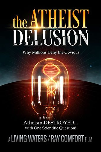 The Atheist Delusion Poster