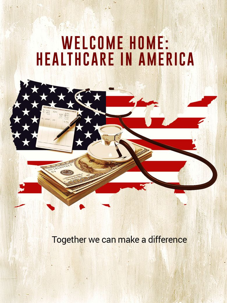 Welcome Home: Healthcare in America Poster