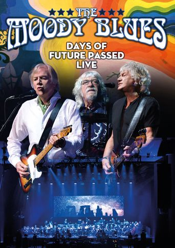 The Moody Blues: Days of Future Passed Live Poster