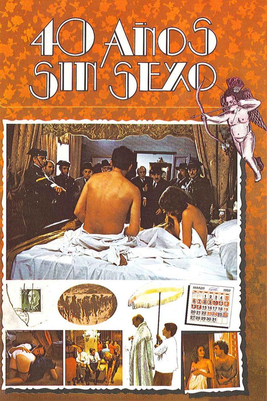 Cuarenta años sin sexo Poster