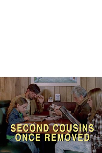 Second Cousins Once Removed Poster