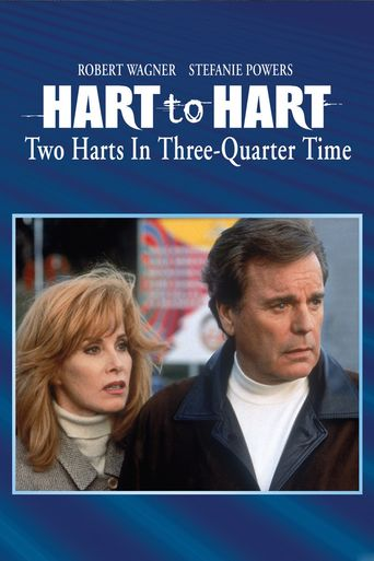 Hart to Hart: Two Harts in 3/4 Time Poster