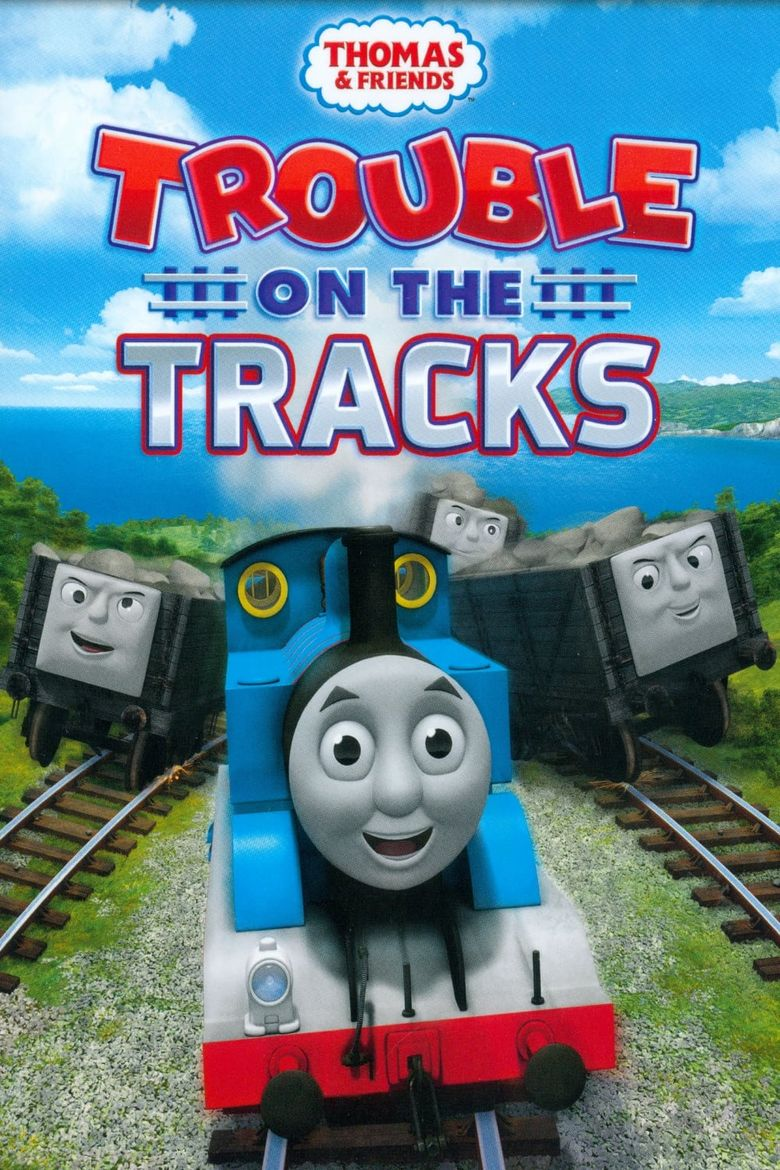 Watch Thomas & Friends: Trouble on the Tracks