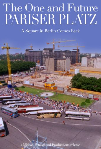 The Once and Future Pariser Platz: A Square in Berlin Comes Back Poster