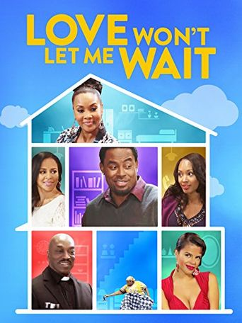 Love Won't Let Me Wait Poster