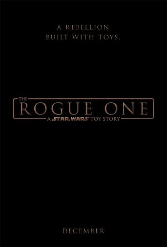 The Rogue One: A Star Wars Toy Story Poster