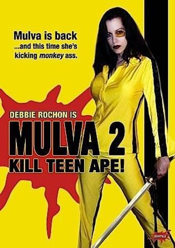 Mulva 2: Kill Teen Ape! Poster