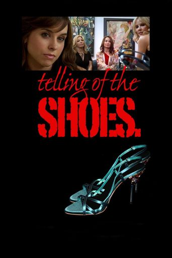 Telling of the Shoes Poster