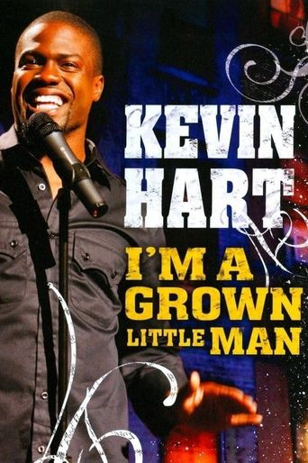 Kevin Hart: I'm a Grown Little Man Poster