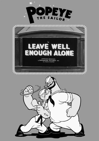 Leave Well Enough Alone Poster
