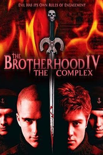 The Brotherhood IV: the Complex Poster