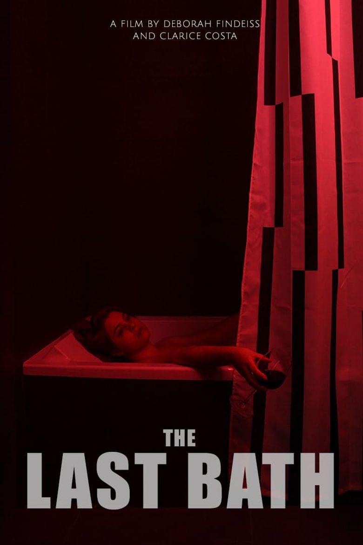 The Last Bath Poster