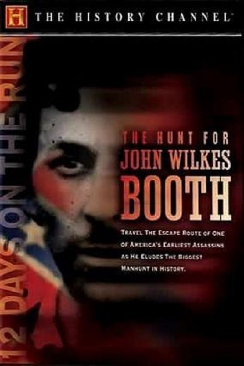 The Hunt for John Wilkes Booth Poster