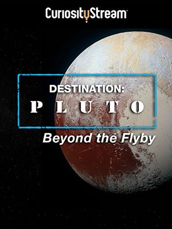 Destination: Pluto Beyond the Flyby Poster