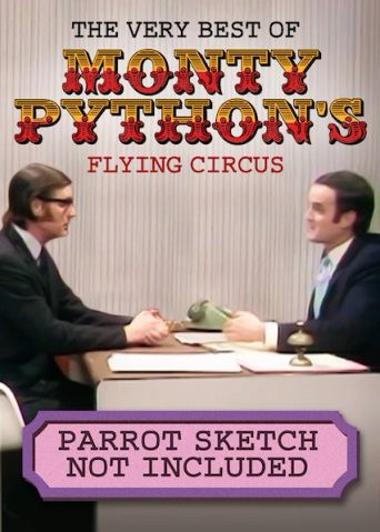 Monty Python: Parrot Sketch Not Included Poster