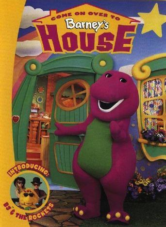Come On Over to Barney's House Poster