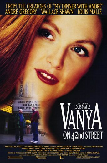Watch Vanya on 42nd Street