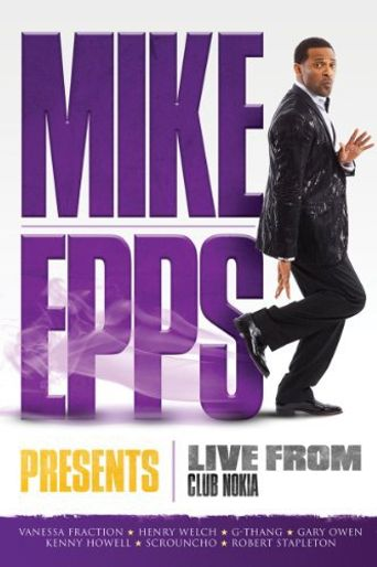 Mike Epps Presents: Live From the Club Nokia Poster