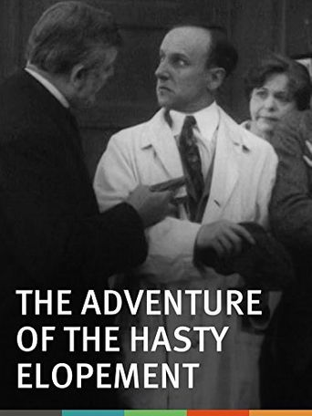 The Adventure of the Hasty Elopement Poster