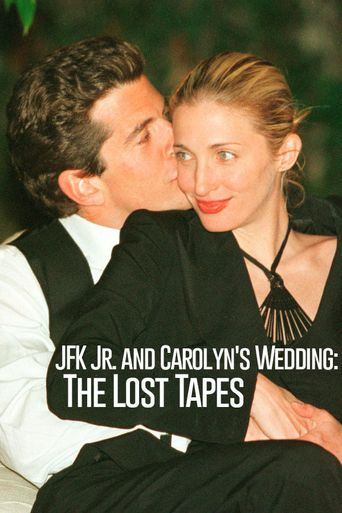 JFK Jr. and Carolyn's Wedding: The Lost Tapes Poster