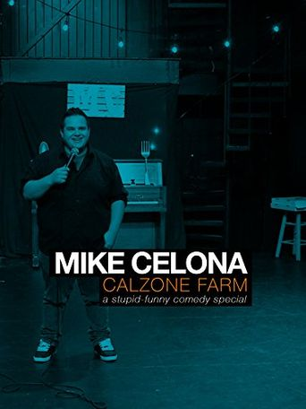 Mike Celona: Calzone Farm Poster