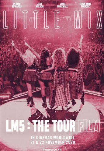 Little Mix: LM5 - The Tour Film Poster