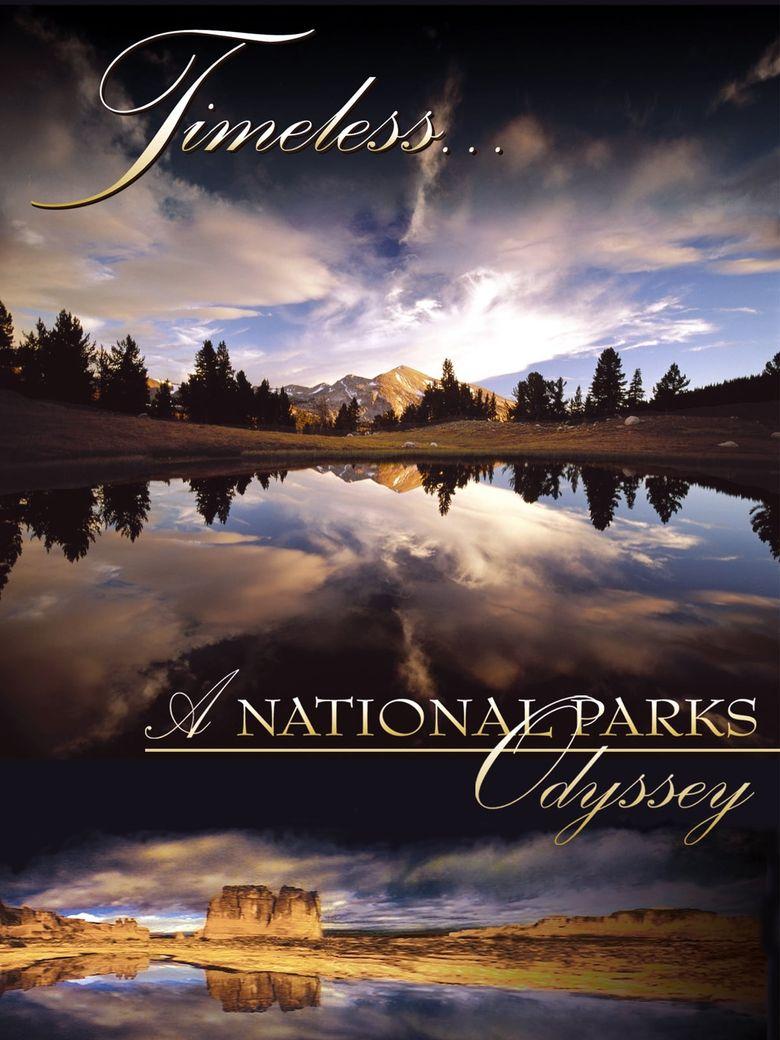 Timeless... A National Parks Odyssey Poster