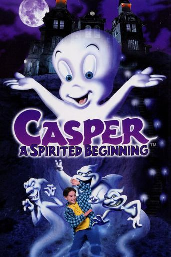 Watch Casper: A Spirited Beginning